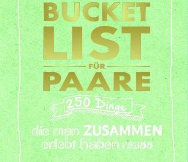 Shopping - Ratgeber bucket-list-fuer-paare-382x330 250 Dinge, die man zusammen erlebt haben muss - Gewinnspiel