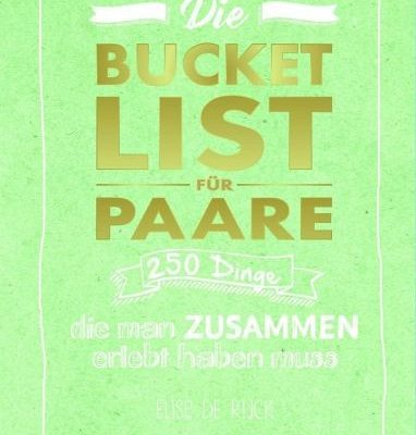Shopping - Ratgeber bucket-list-fuer-paare-382x400 250 Dinge, die man zusammen erlebt haben muss - Gewinnspiel