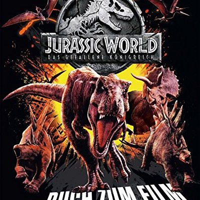 Shopping - Ratgeber jurassic-world-2-das-gefallene-knigreich-das-buch-zum-film-399x400 Empfehlungen zum Kinostart Jurassic World - Das gefallene Königreich